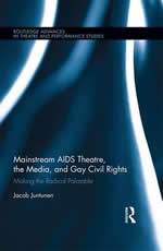 Mainstream AIDS Theatre, the Media, and Gay Civil Rights