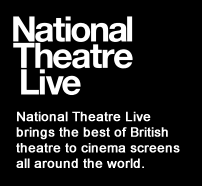 National Theatre Live brings the best of British theatre to cinema screens all around the world.