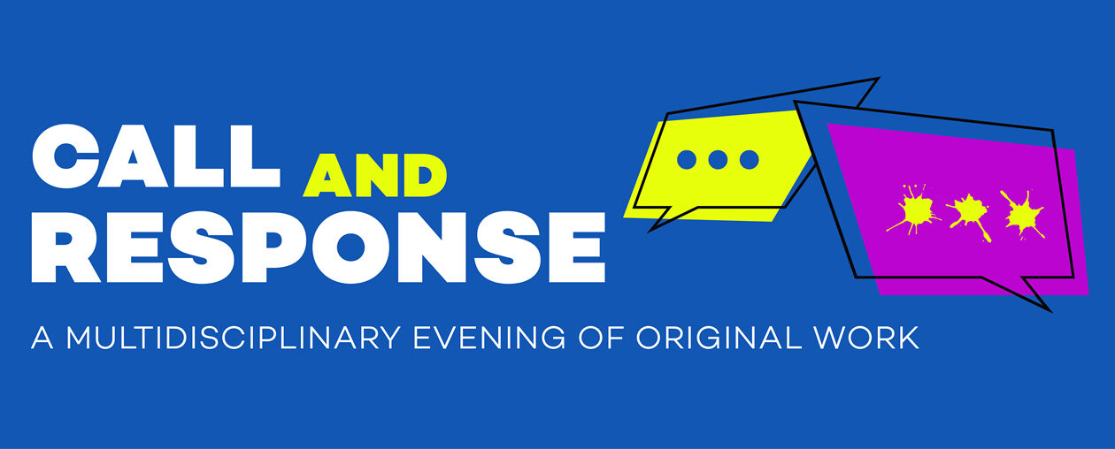 A night of student original work performances that span the performing arts.